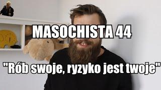 Masochista 44 -