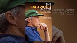 The Eastwood Factor (Extended Version)