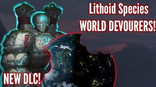 Stellaris | NEW Species! Lithoids, World Eating Livin' Rocks!! First look!