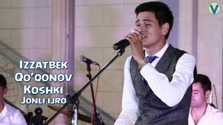 Izzatbek Qo'qonov - Koshki | Иззатбек Куконов - Кошки (jonli ijro)