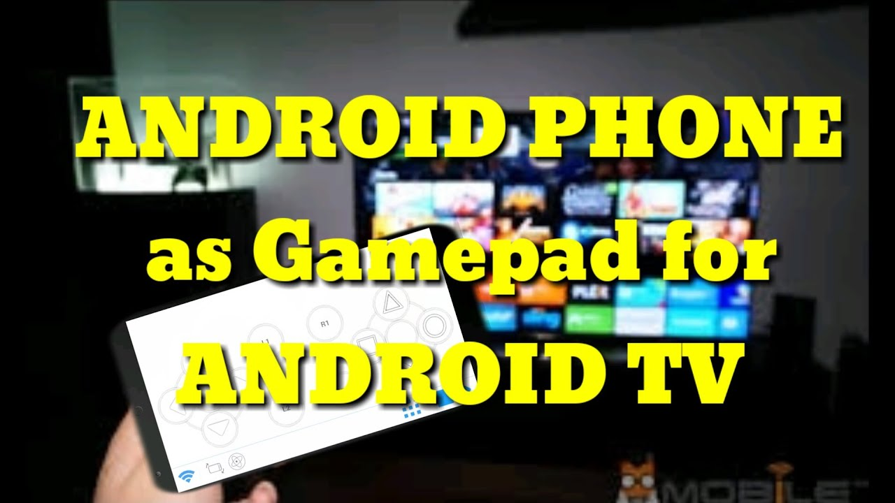 How To Use Android as Gamepad For Android TV