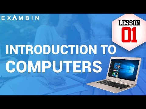 Introduction to Computers &Characteristics of computer - Computer Awareness Lesson 1