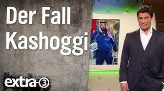 Saudi-Arabien und der Fall Kashoggi | extra 3 | NDR
