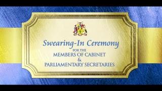 Swearing in Ceremony: Members of Cabinet & Parliamentary Secretaries
