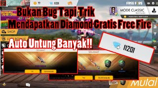 Download Video Bongkar Trik Rahasia Dapat Diamond Gratis Free Fire Auto Untung Banyak! | free fire Indonesia MP3 3GP MP4