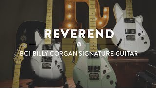 Reverend Billy Corgan BC1 Signature Guitar | Reverb Video Demo