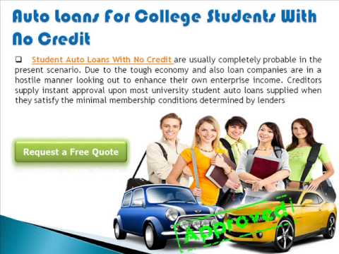 Why Choose Auto Loans For Students With No Credit?