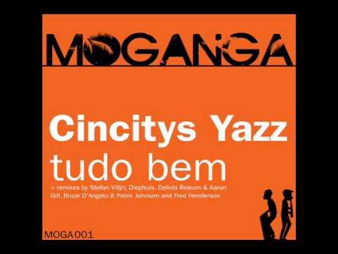Cincitys Yazz - Tudo Bem (Original Mix)