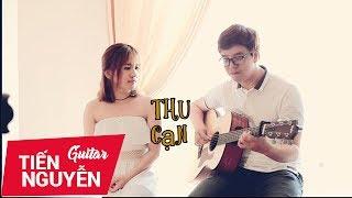 Thu Cạn - Vợ chồng Tiến Nguyễn & Phương Dung (Live)