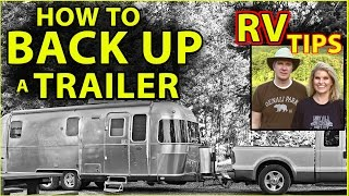 For Beginners: How t๐ Back Up a Travel Trailer (Airstream / Towable RV)
