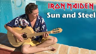 IRON MAIDEN - Sun and Steel (Acoustic) by Thomas Zwijsen - Nylon Maiden