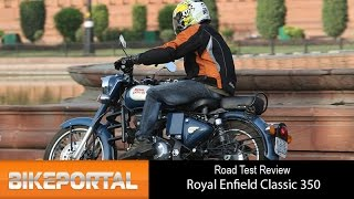 Royal Enfield Classic 350 Test Ride Review - Bikeportal