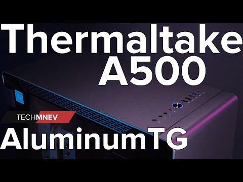 Thermaltake A500 Aluminum TG - образцовый Thermaltake