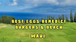 Best Eggs Benedict Burger & Beach Maui. Plantation House Burger Shack