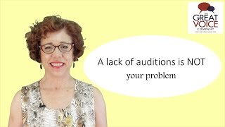 A lack of voice over auditions is NOT your problem