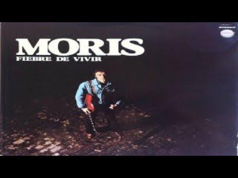 MORIS  Fiebre de Vivir full album 1978 wav
