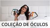 Minha nova coleção de óculos! - YouTube e4d5d2a056