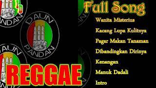 DAUN PANDAN REGGAE - FULL ALBUM