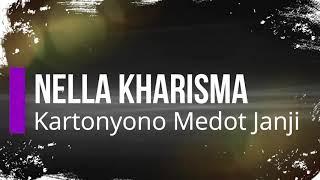 Nella Kharisma - Kartonyono Medot Janji KARAOKE TANPA VOKAL.mp3