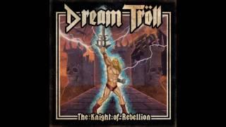 Dream Troll - Time For Vengeance