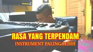 Gambar cover RASA YANG TERPENDAM _ INSTRUMEN SEDIH ✓ OFFICIAL MUSIC INDONESIA 2018