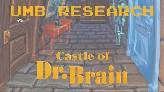 UMB Research - Castle of Dr Brain (Session 1)
