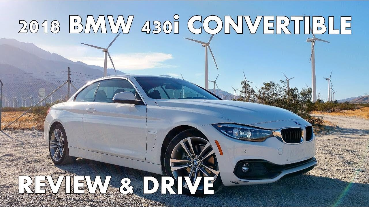 2018 bmw 430i convertible first drive and review youtube. Black Bedroom Furniture Sets. Home Design Ideas