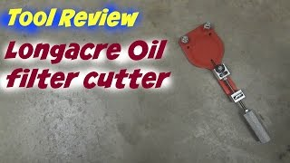 Tool Review of the Longacre racing oil filter cutter