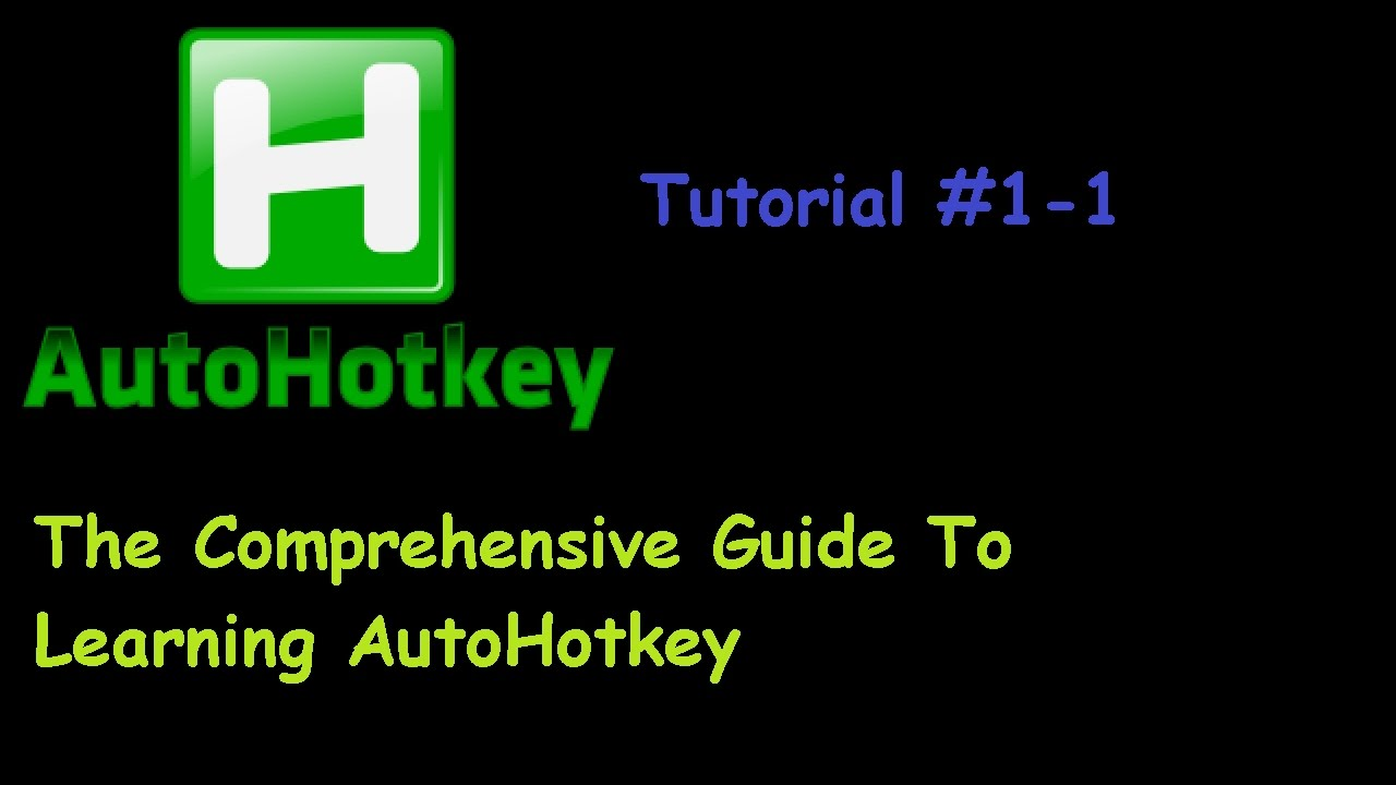 [AHK] The Complete Guide To AutoHotkey Tutorial 1-3