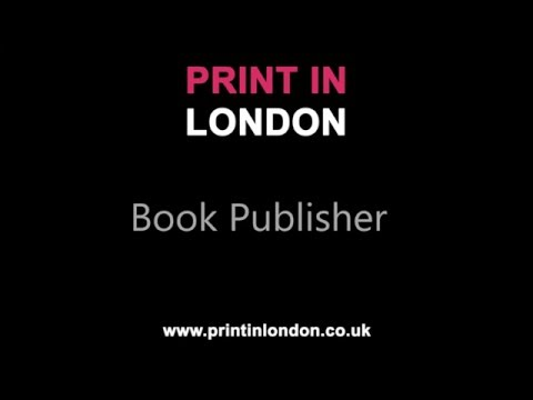 Book Publisher LDN - Print In London