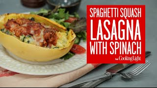 Spaghetti Squash Lasagna with Spinach | Cooking Light