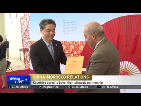 China-Morocco Relations: Countries agree to boost their strategic partnership