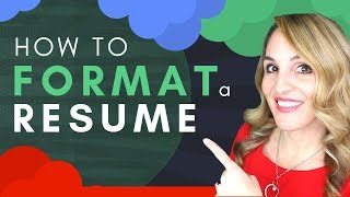 How to Format a Resume FAST - Example Resume Template 2018
