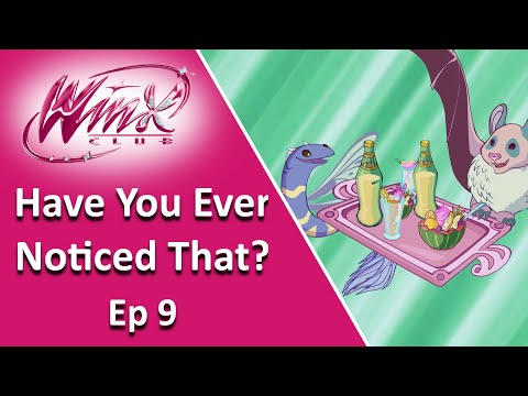 Winx Club   Have you ever noticed that? #9