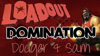 LOADOUT DOMINATION w/ Dodger and Sam omg