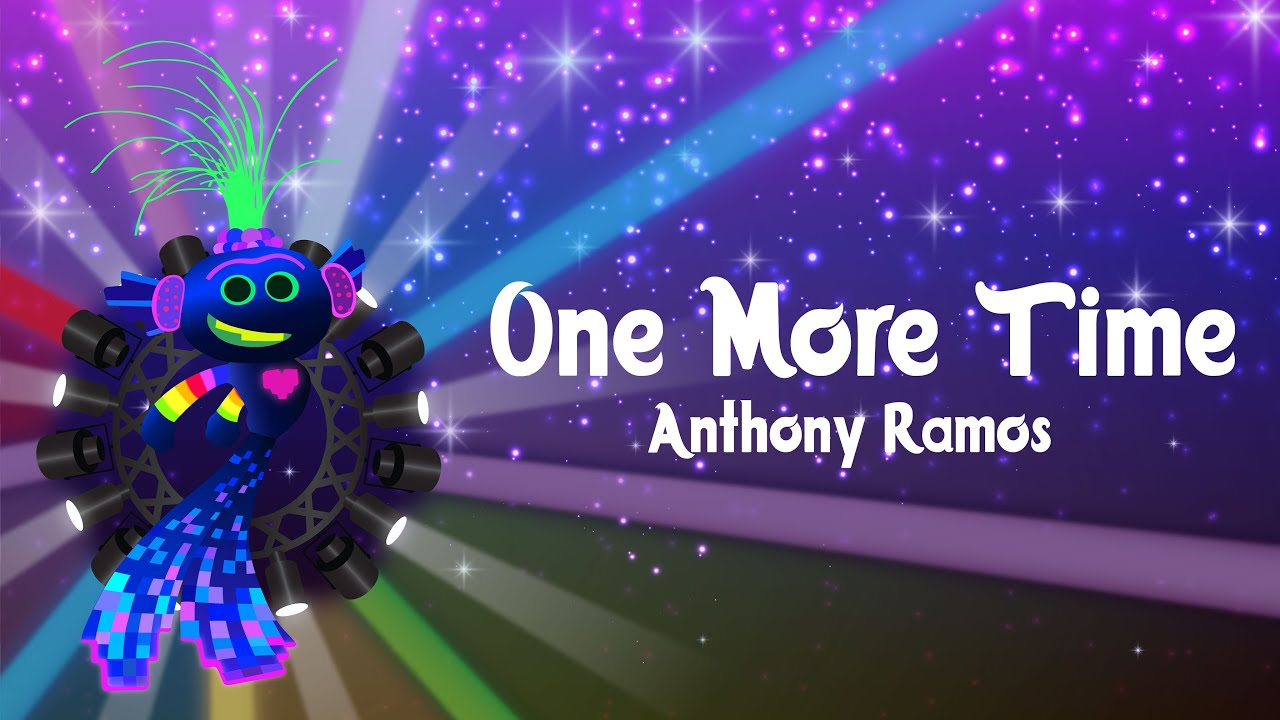 Download Anthony Ramos - One More Time   Trolls 2: World Tour