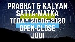 PRABHAT & KALYAN SATTA MATKA TODAY 19-06-2020 OPEN TO CLOSE & JODI IN HINDI/URDU | PHD IN SATTA