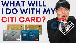 CITIBANK IS CLOSING!?!?! What will I do with my Citi Credit Card? What's going to happen?!