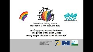 The Power of the Open Circle | International Training Course | Thessaloniki