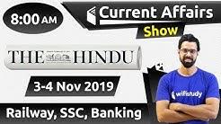 8:00 AM - Daily Current Affairs 3-4 Nov 2019 | UPSC, SSC, RBI, SBI, IBPS, Railway, NVS, Police