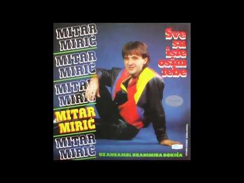 Mitar Miric - Ko o cemu ja o tebi - (Audio 1984) HD