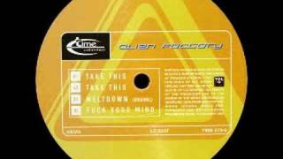 Alien Factory - Meltdown (Original Mix) - Time Unlimited - 1997