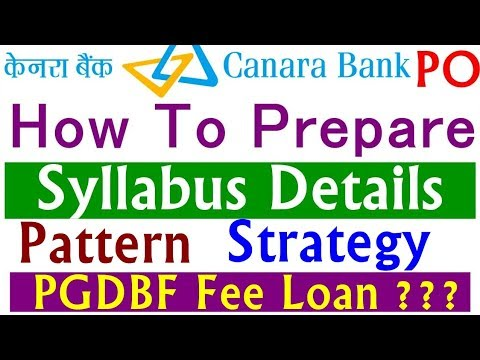 Canara Bank Po recruitment 2018 | Syllabus| Vacancy Notification | Exam Pattern | PGDBF