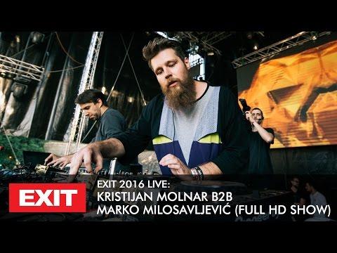 EXIT 2016   Kristijan Molnar b2b Marko Milosavljević Live @ mts Dance Arena FULL HD Show