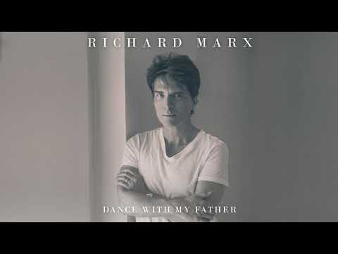 Richard Marx - Dance With My Father (Audio)