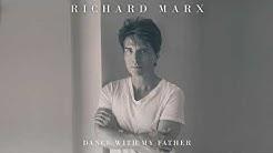 Richard Marx - Dance With My Father (Audio)