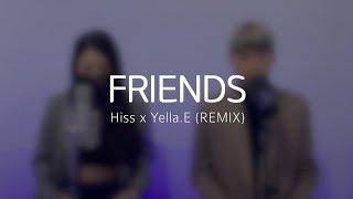 Marshmello & Anne-Marie - FRIENDS (Hiss X Yella.E Remix) | BEATPELLA
