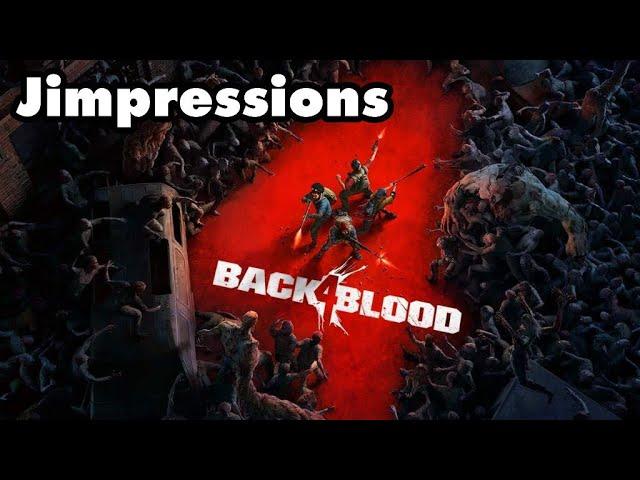 Back 4 Blood - Left 4 Meh'd (Jimpressions)