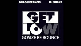 Dillon Francis & Dj Snake - Get Low ( Gosize Re Bounce ) Free Download