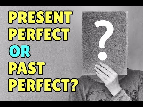Difference Between Present Perfect And Past Perfect In English